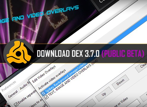 Download DEX 3 Video Mixing Software Public Beta 3.7.0