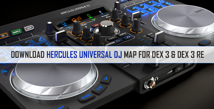 DJ CONTROLLERS | DOWNLOAD HERCULES UNIVERSAL DJ MAP FOR DEX