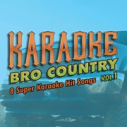 Bro Country Karaoke HD Tracks
