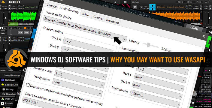 Windows DJ Software Tips | Using WASAPI As An Alternative To Direct