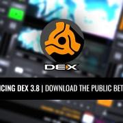 Download DEX 3.8 DJ software