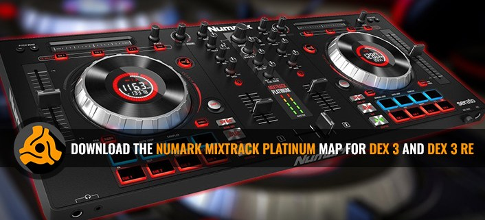 Numark Mixtrack Platinum Map for DEX 3 and DEX 3 RE DJ Software