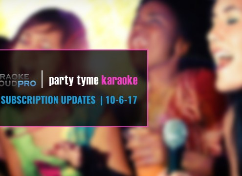Karaoke Subscription Update with new karaoke songs 10-6-17