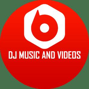 DJ Music and DJ Music Videos