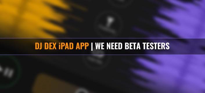 DJ DEX iPad App