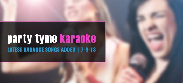 New karaoke songs karaoke subscription 7-9-18