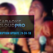 New Karaoke Cloud Pro songs 9-24-18