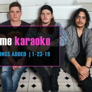 New Karaoke Songs 1-23-19