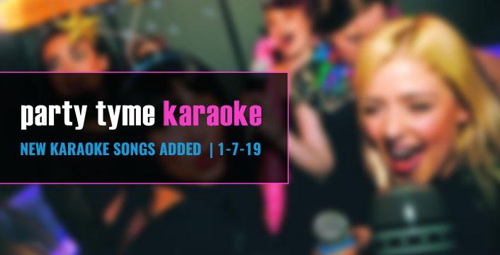 Karaoke Subscription | Party Tyme Kicks Off 2019 with 45 New Karaoke