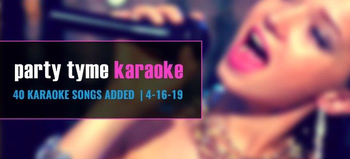 New Karaoke Hits from Party Tyme