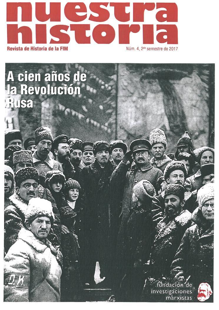 YA DISPONIBLE EL NUMERO DE «NUESTRA HISTORIA» DEDICADO AL CENTENARIO DE LA REVOLUCIÓN DE OCTUBRE.