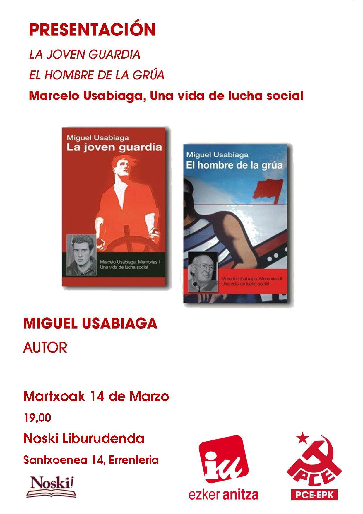 """PRESENTACIÓN EN ERRENTERIA DE """"EL HOMBRE DE LA GRUA"""" SOBRE LA VIDA DEL HISTORICO COMUNISTA MARCELO USABIAGA"""