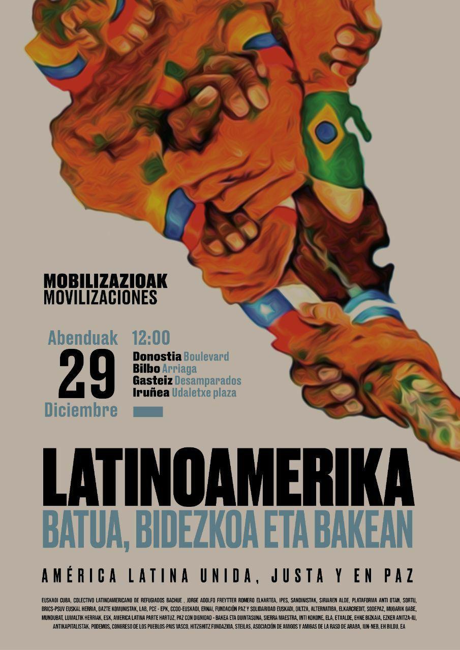 Movilizaciones en solidaridad con los pueblos de America Latina y el Caribe. Latinoamerika batua, bidezkoa eta bakean.