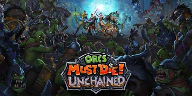Orcs Must Die! Unchained