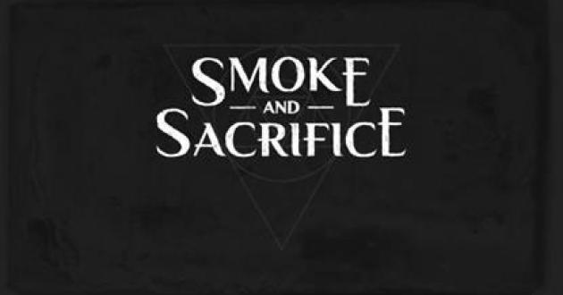 Smoke and Sacrifice Header