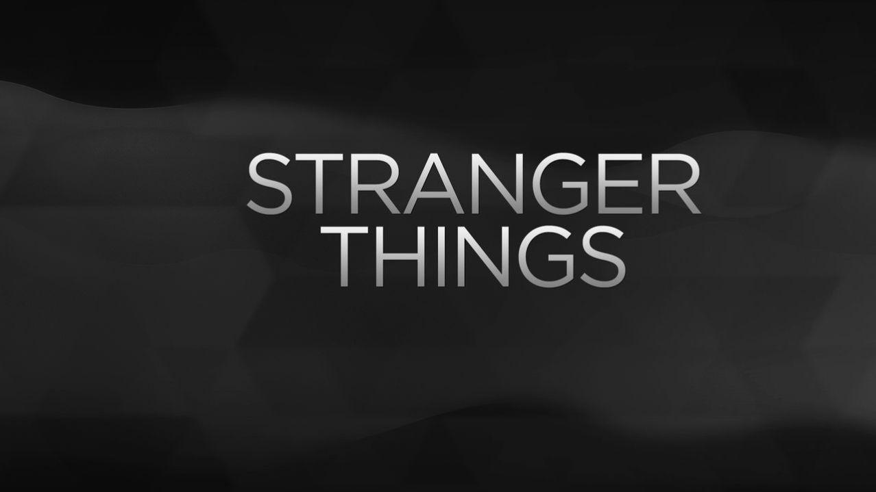 Stranger Things - netflix