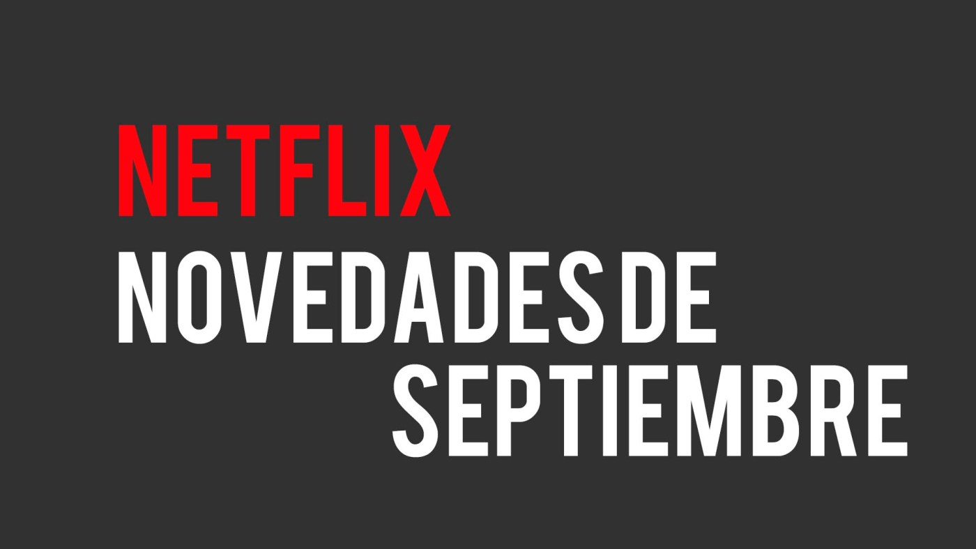 Netflix Septiembre