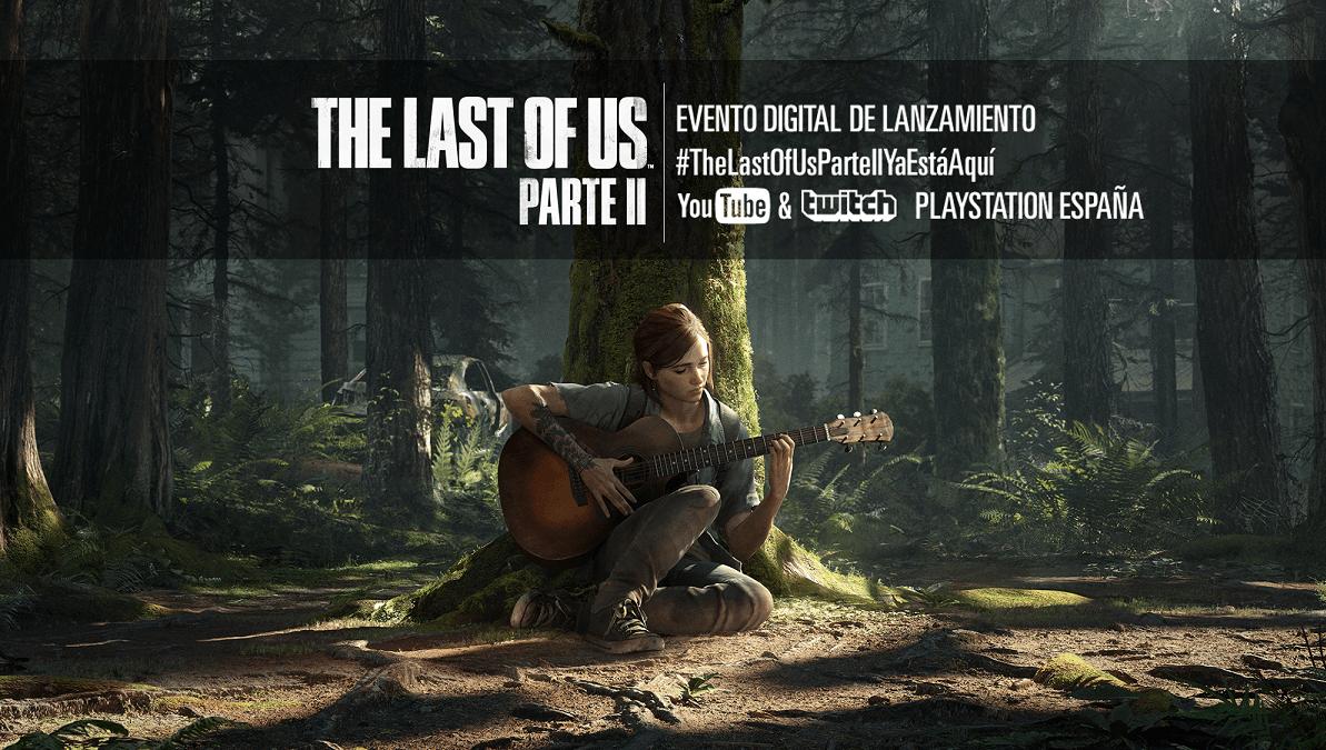 Presentado el evento digital de lanzamiento de The Last of Us Parte II