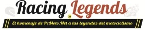 Racing Legends, el homenaje a las leyendas del motociclismo