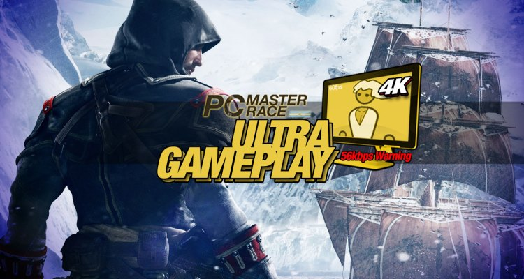 Ultra Gameplay – Assassin's Creed Rogue | PC Master Race