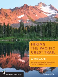 Hiking the PCT: Oregon