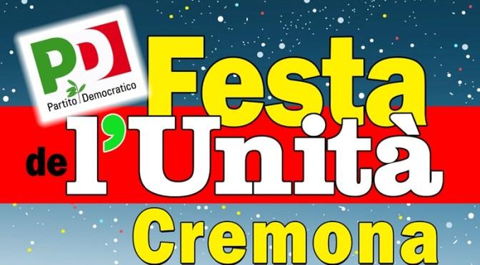 Dal 18 al 28 agosto appuntamento con la Festa de l'Unità di Cremona