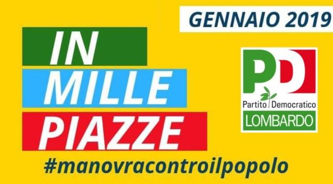 Mobilitazione PD: in piazza e nei mercati contro la manovra economica del governo giallo-verde