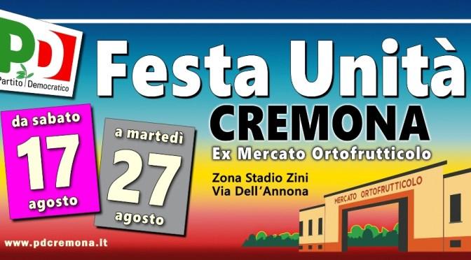 Festa de L'Unità di Cremona: appuntamento dal 17 al 27 agosto  all'ex mercato ortofrutticolo (Zona Stadio Zini)