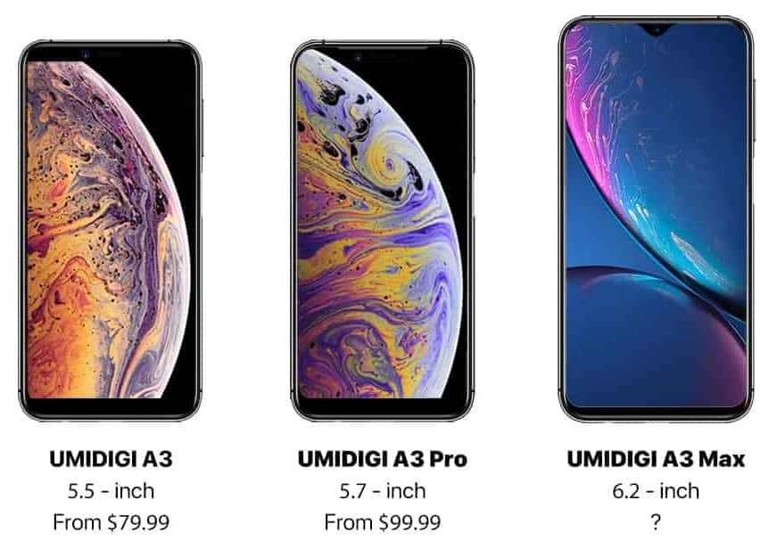 UMIDIGI A3 series leaked and compared with iPhone XS, iPhone XS Max and iPhone XR