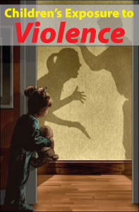 Children's Exposure to Violence