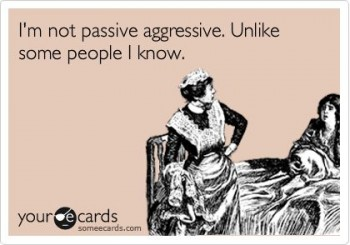 8 Signs You're Being Passive-Aggressive