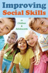 Improving Social Skills in Children & Adolescents