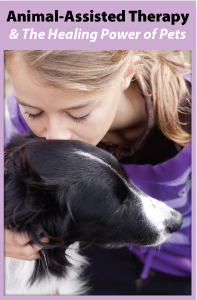 Animal-Assisted Therapy and the Healing Power of Pets