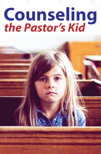 Counseling the Pastor's Kid