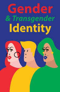 Gender and Transgender Identity
