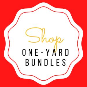 One Yard Bundles