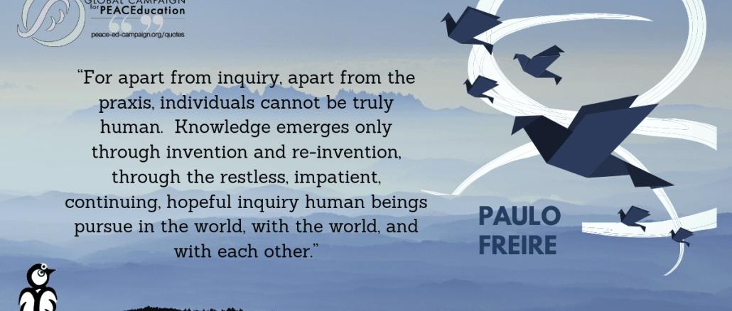 Paulo-Freire-inquiry-praxis-invention-reinvention