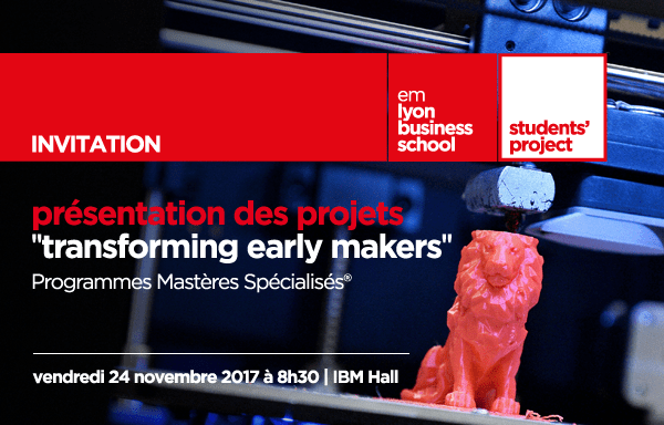 S'inscrire : L'EMLyon présente Transforming Early Makers