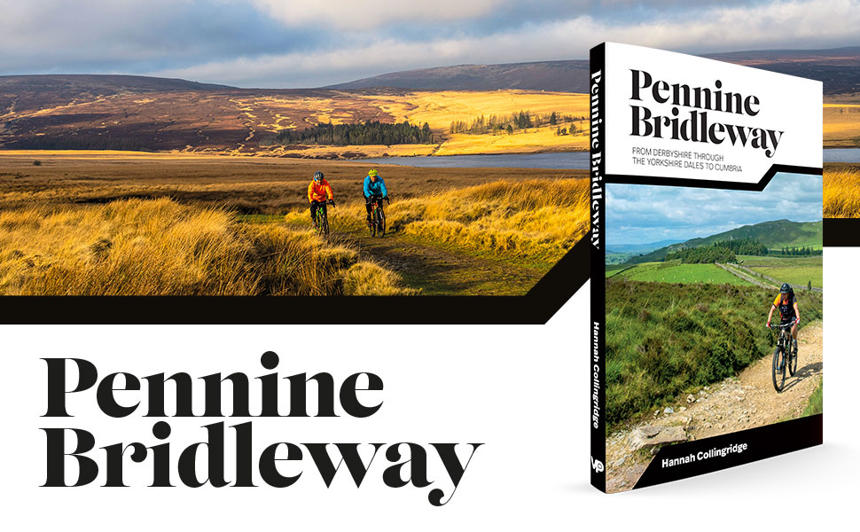 Pennine Bridleway book by Hannah Collingridge, published by Vertebrate Publishing