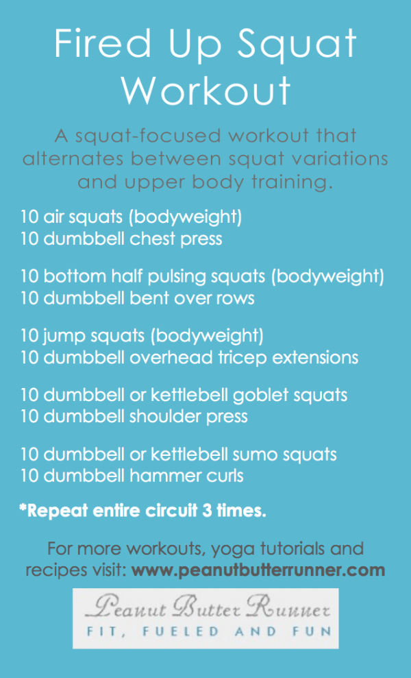 The Fired Up Squat Workout features 150 squat variations interspersed with upper body exercises for recovery