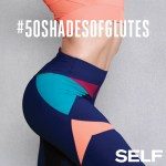 50 Shades of Glutes