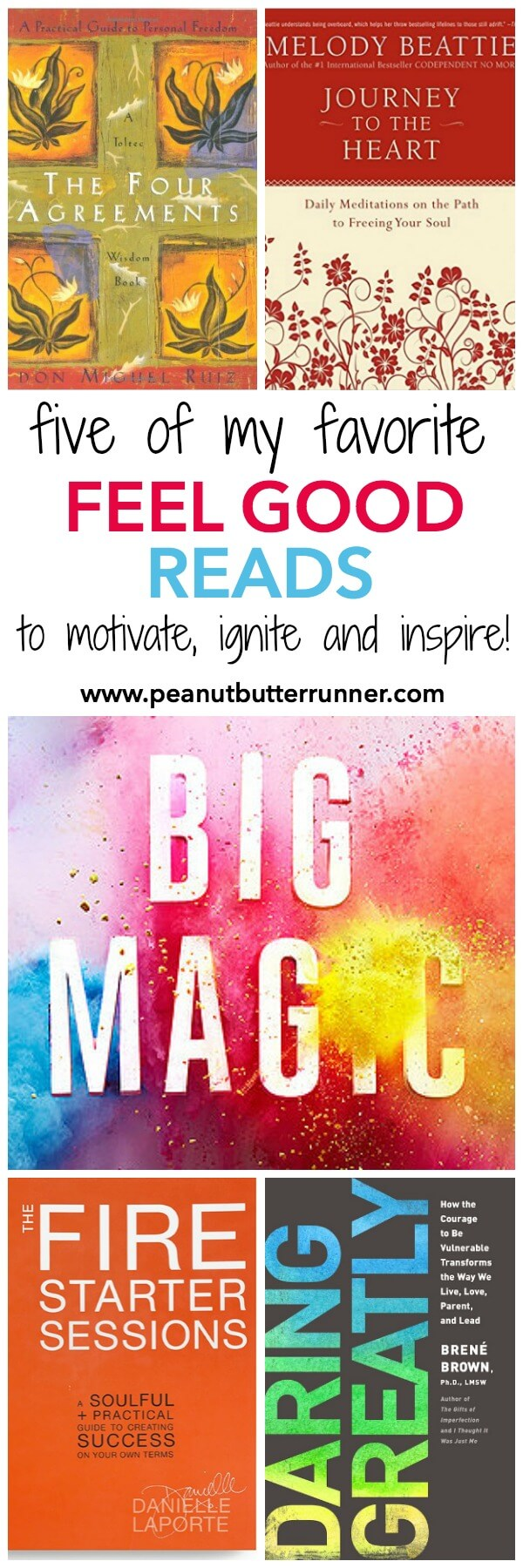 5 of my favorite feel good reads to motivate, inspire and ignite.