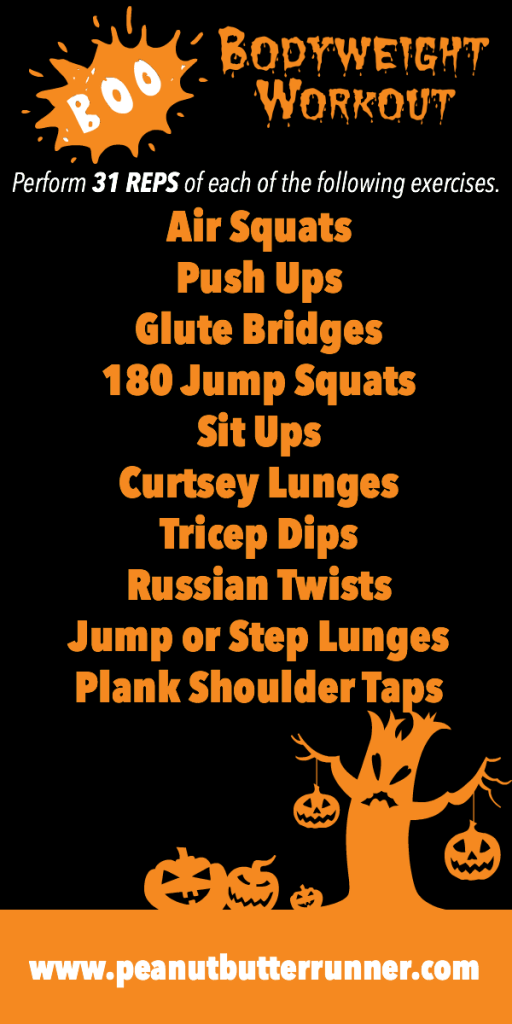 Halloween-themed workout: 31 reps of 10 different exercises that include upper body, lower body, plyometrics and core work.