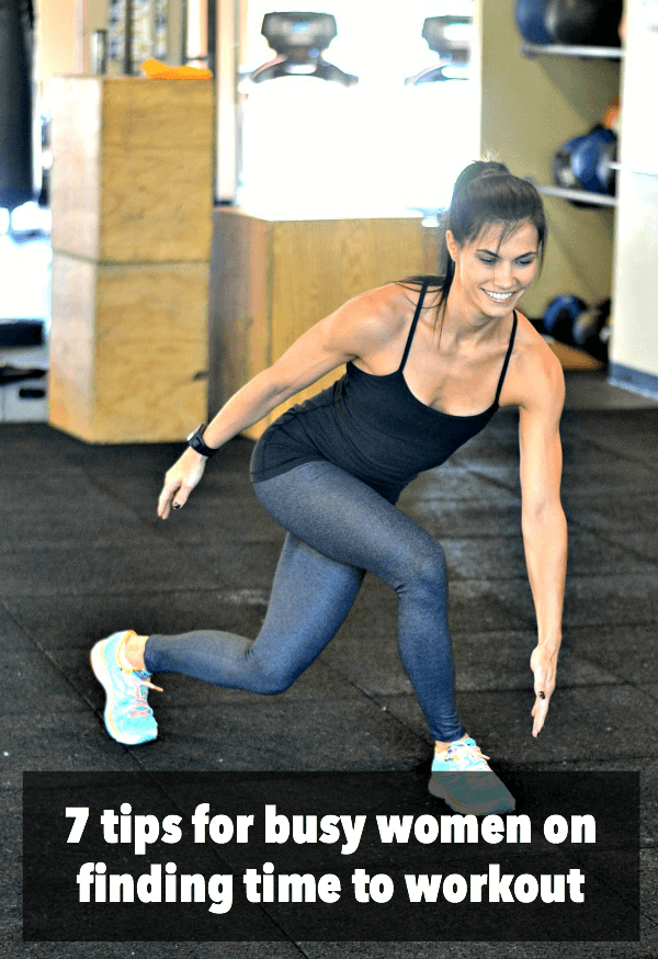 7 Tips for Busy Women on Finding Time to Workout