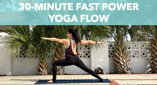 Best Yoga Workout of 2018: 30-Minute Fast Power Yoga Flow
