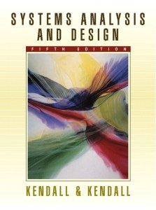 Kendall   Kendall  Systems Analysis and Design  6th Edition   Pearson Systems Analysis and Design  5th Edition