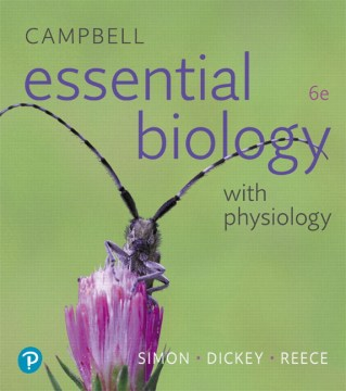 Non Majors Biology Campbell Essential Biology with Physiology  6th Edition