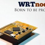 WRTNode – the new board of development oriented networks and based on OpenWRT firmware