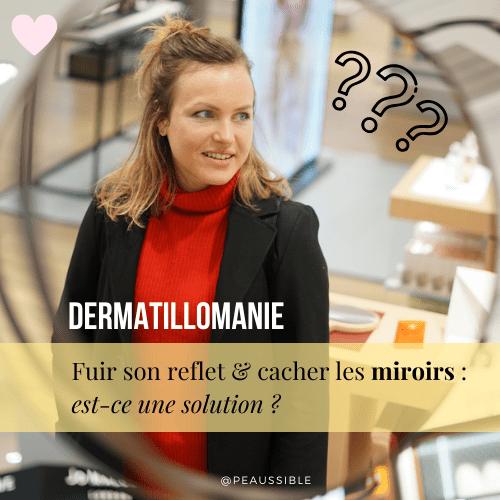 Dermatillomanie : sommes-nous addict à notre reflet ?