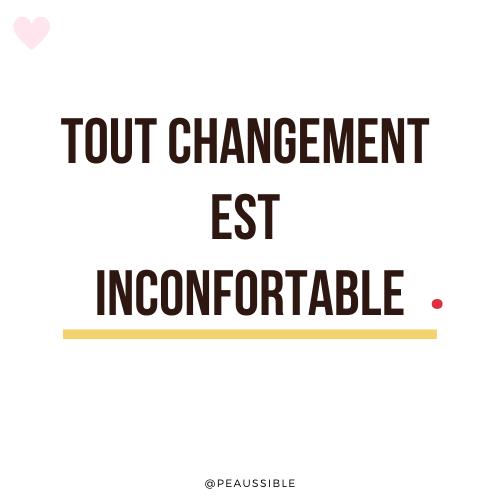 Tout changement est inconfortable